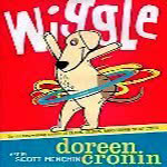 Cover image of the book Wiggle, by Doreen Cronin