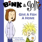 Bink and Gollie: Give A Fish A Home