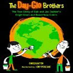 Day-Glo Brothers, The